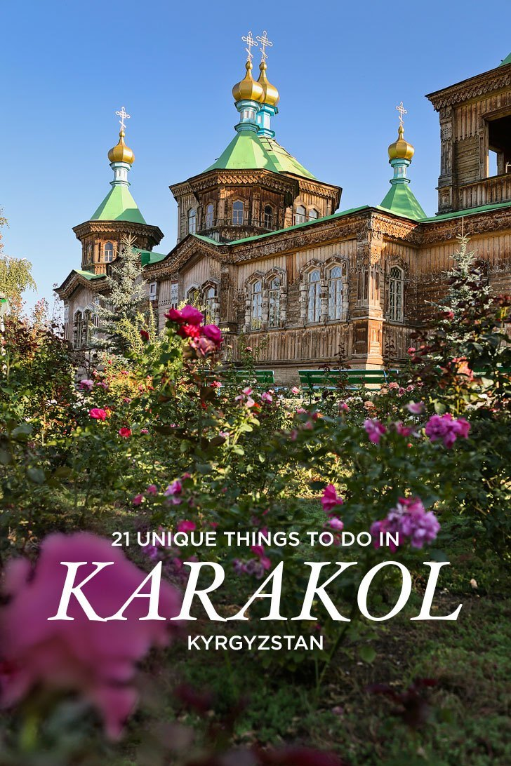 21 unique things to do in karakol kyrgyzstan nearby excursions.